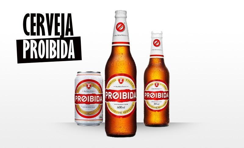 a3b91 cerveja proibida marketing - Anuncie no Midia Interessante.com