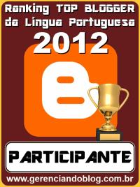 33ac3 selo top blogger 2012 participante - Ranking/Dicas de Blogues em Português