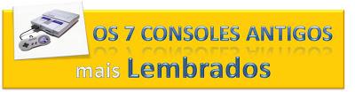 Fotos, Curiosidades, Comunicação, Jornalismo, Marketing, Propaganda, Mídia Interessante d28ba-consoles 36 Slogans que fixaram na mente dos brasileiros Curiosidades Lembranças Marketing  Slogans que fixaram na mente dos brasileiros
