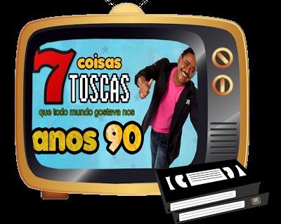 3d295 video 035 anos 90 canal - Anos 90: As 7 coisas toscas que eram Sucesso (Canal 90)